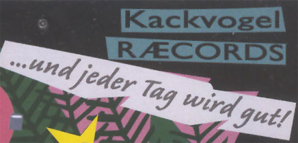 Kackvogel Raecords - Genial